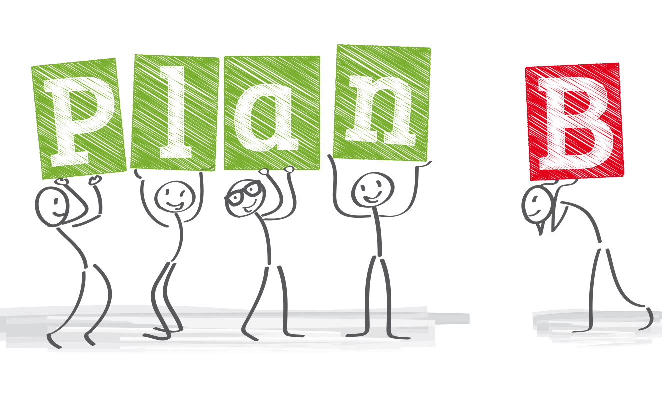 "Stick figures holding letters spelling out ""Plan B"". Keep trying or maybe life can be plan B."