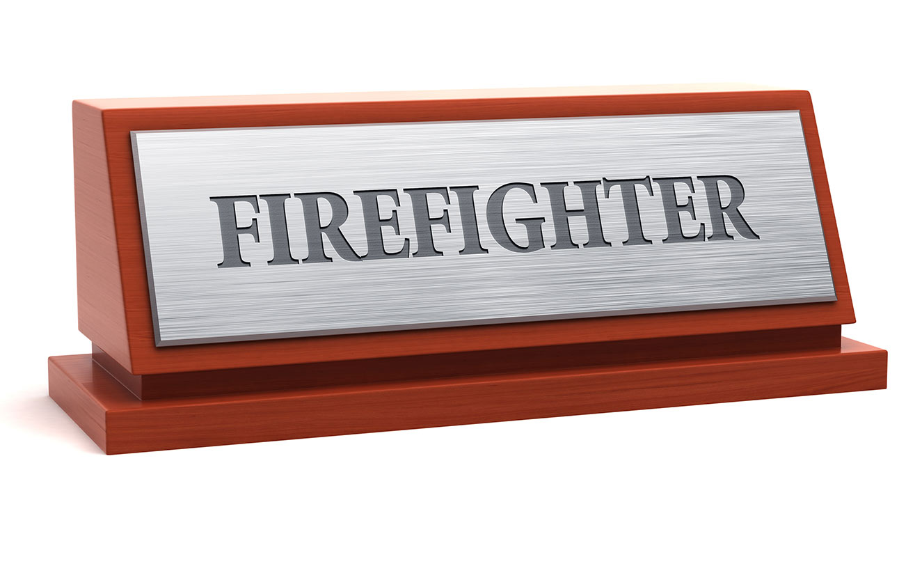 """Firefighter"" on a desk name plaque. Get your due recognition."